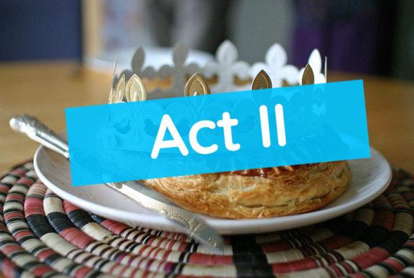 Galette des rois SH92 – Act II